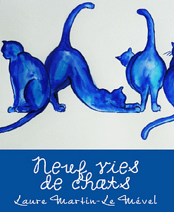 neuf-vies-de-chats-laure-martin-le-mevel